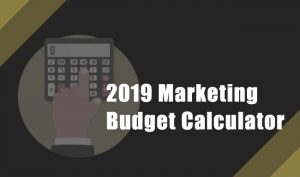 2019 Marketing Budget Calculator